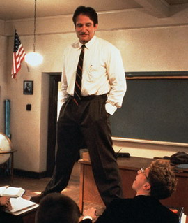 Robin Williams as John Keating (The Dead Poets' Society), Touchstone Pictures